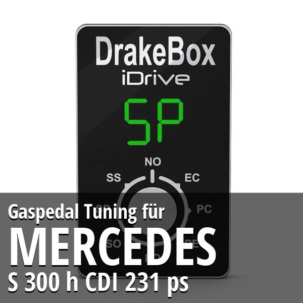 Gaspedal Tuning Mercedes S 300 h CDI 231 ps